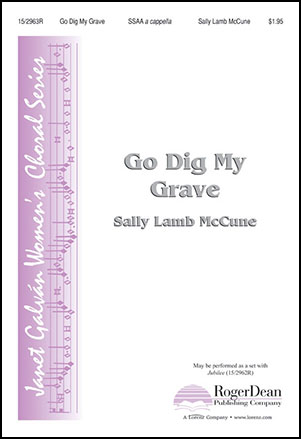 Go Dig My Grave by Sally Lamb McCune